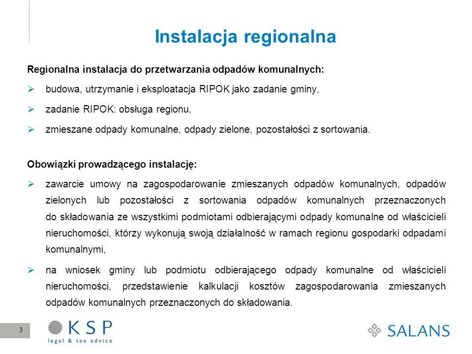 Instalacja regionalna Regionalna instalacja do przetwarzania odpadów komunalnych: budowa, utrzymanie i eksploatacja RIPOK jako zadanie gminy, zadanie