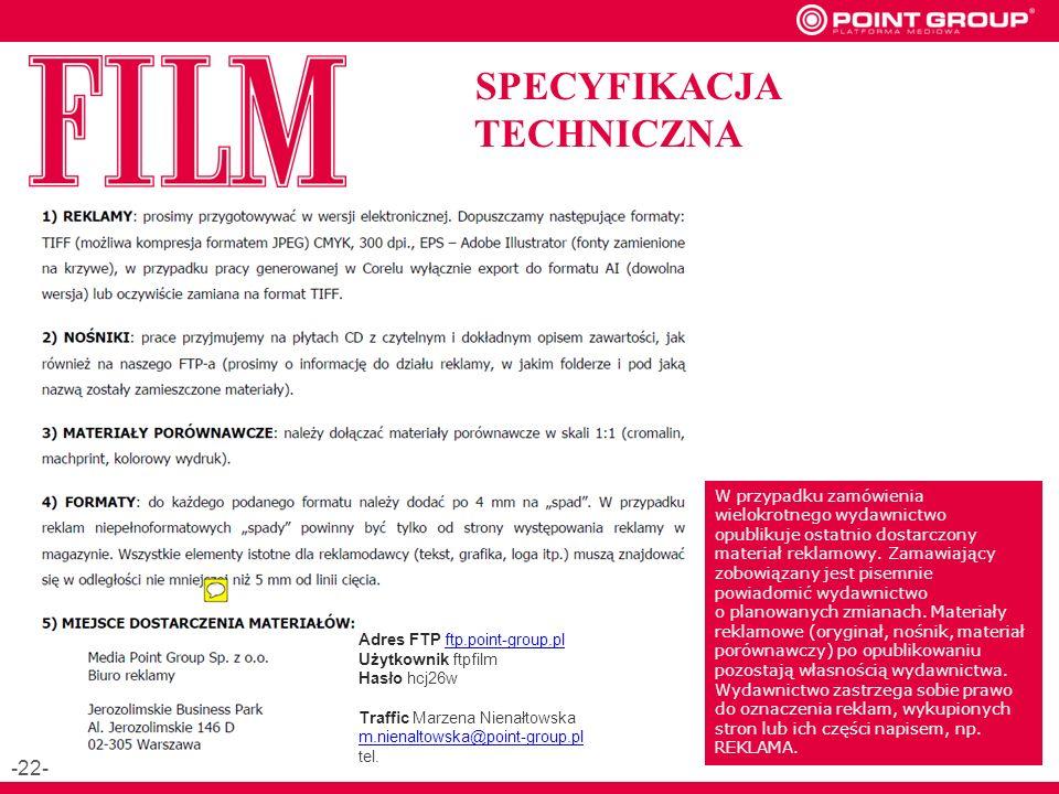 SPECYFIKACJA TECHNICZNA W przypadku zamówienia wielokrotnego wydawnictwo opublikuje ostatnio dostarczony materiał reklamowy.