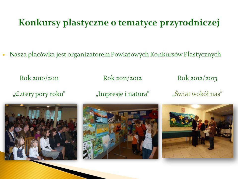 Nasza placówka jest organizatorem Powiatowych Konkursów Plastycznych Ośrodek Szkolno-Wychowawczy Rok 2010/2011 Cztery pory roku Rok 2011/2012 Impresje