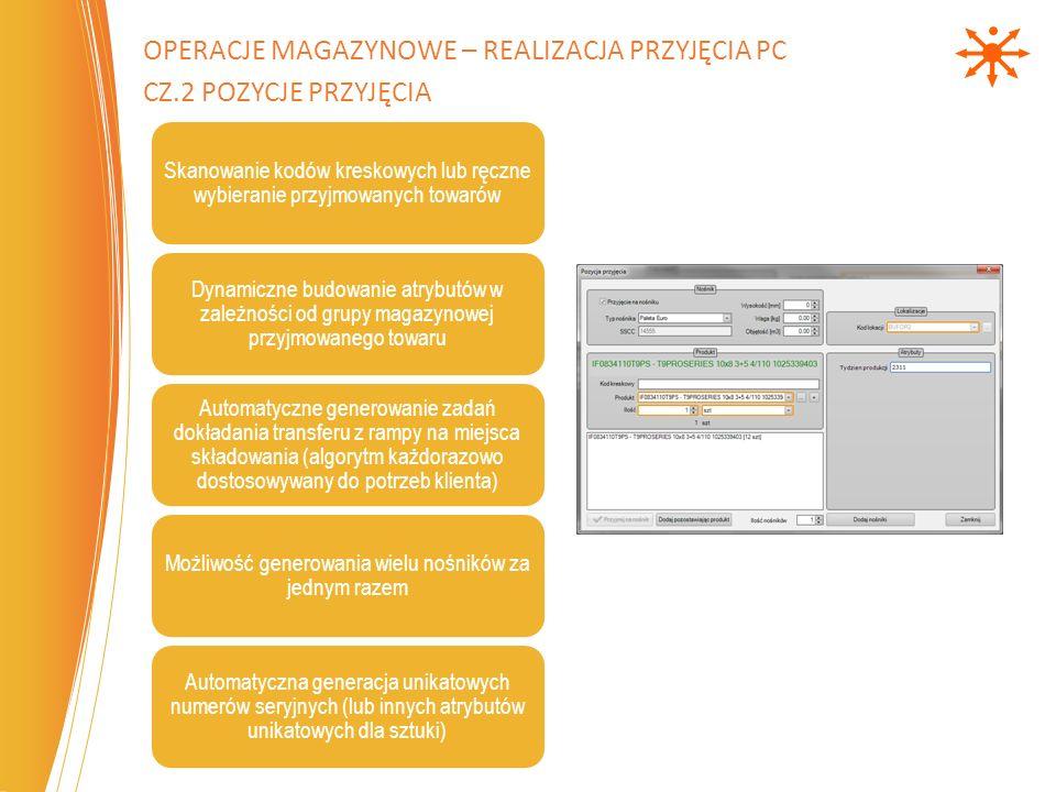 Skanowanie kodów kreskowych lub ręczne wybieranie przyjmowanych towarów Dynamiczne budowanie atrybutów w zależności od grupy magazynowej przyjmowanego