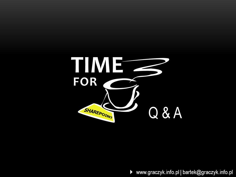 Q & A www.graczyk.info.pl | bartek@graczyk.info.pl