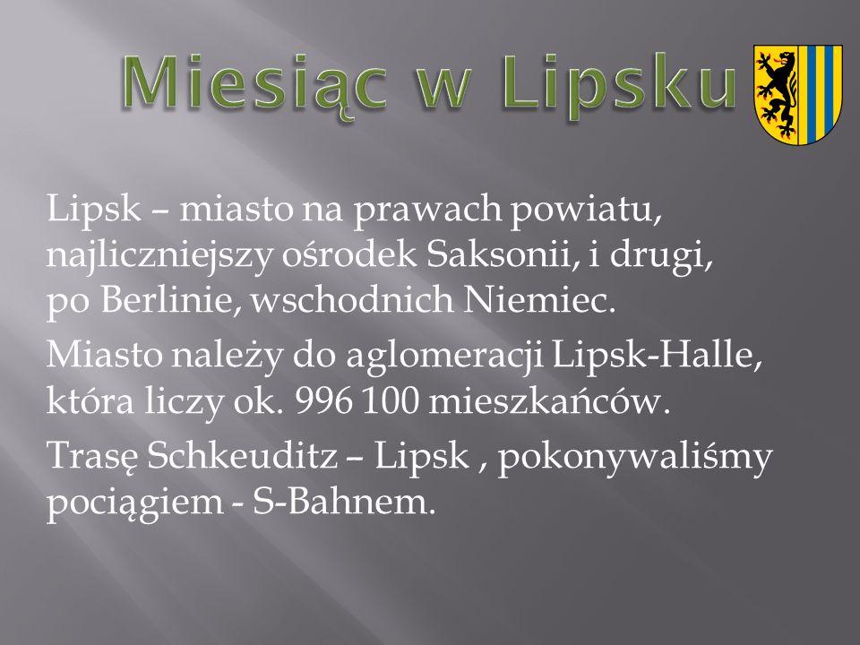 Lipsk – miasto na prawach powiatu, najliczniejszy ośrodek Saksonii, i drugi, po Berlinie, wschodnich Niemiec.