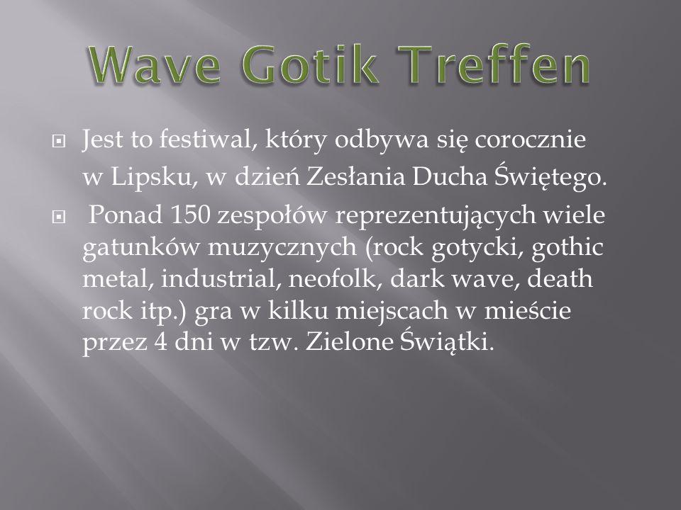Jest to festiwal, który odbywa się corocznie w Lipsku, w dzień Zesłania Ducha Świętego.