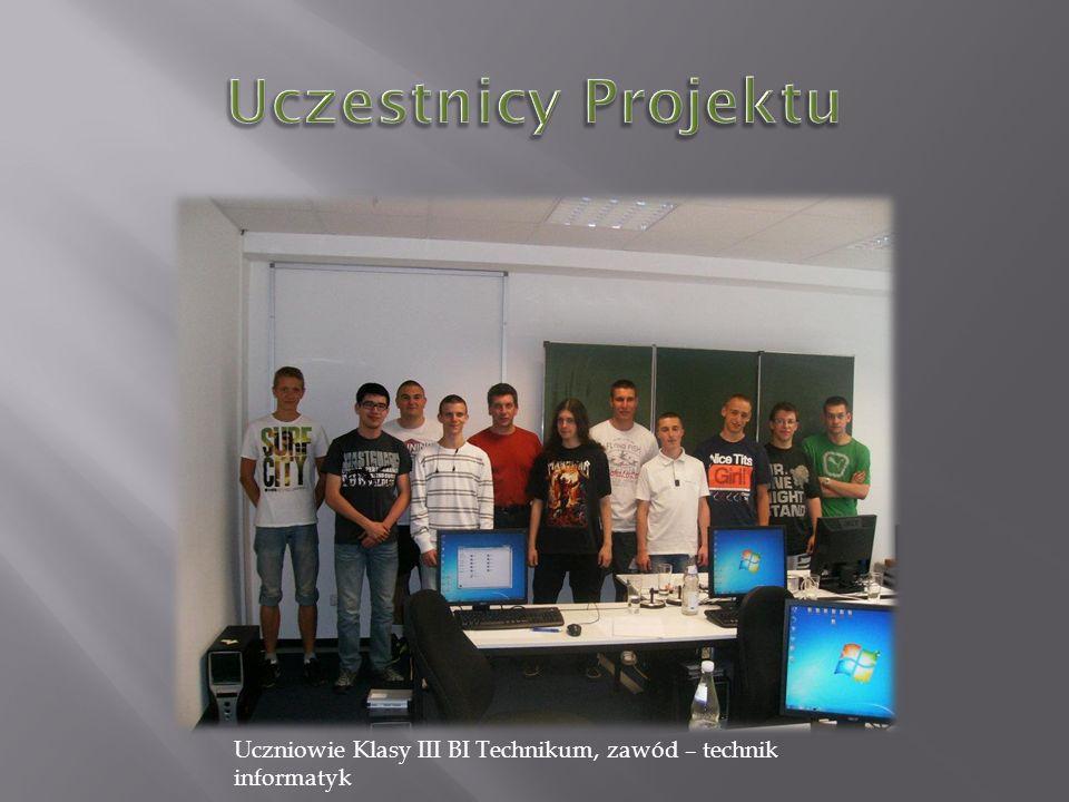Uczniowie Klasy III BI Technikum, zawód – technik informatyk