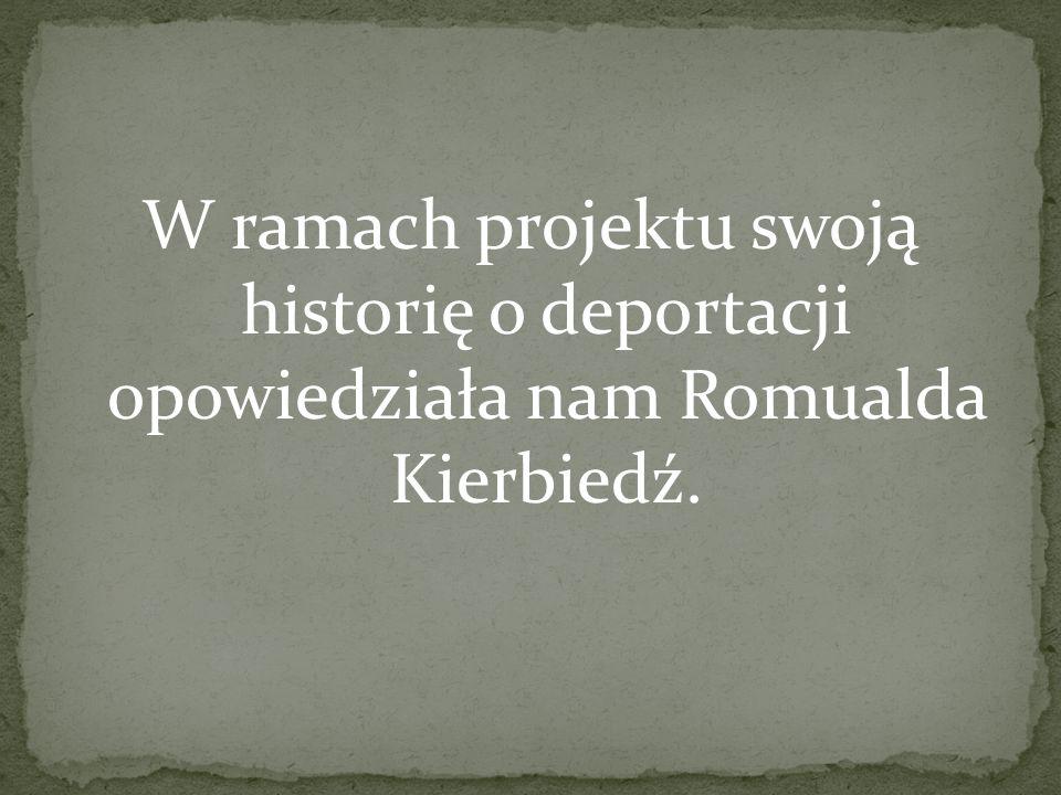 Nazywam się Romualda Kierbiedź z domu Żydowicz.Urodziłam się 1 maja 1929 r.