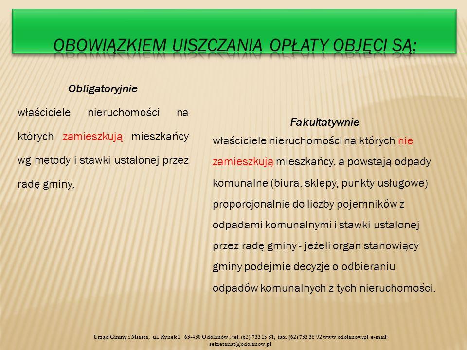 Urząd Gminy i Miasta, ul. Rynek 1 63-430 Odolanów, tel.