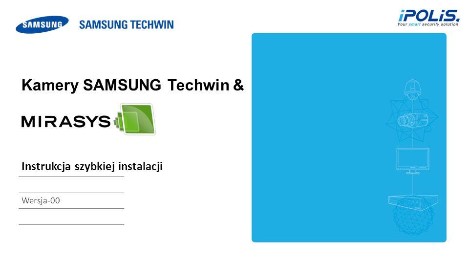 Kamery SAMSUNG Techwin & Instrukcja szybkiej instalacji Wersja-00