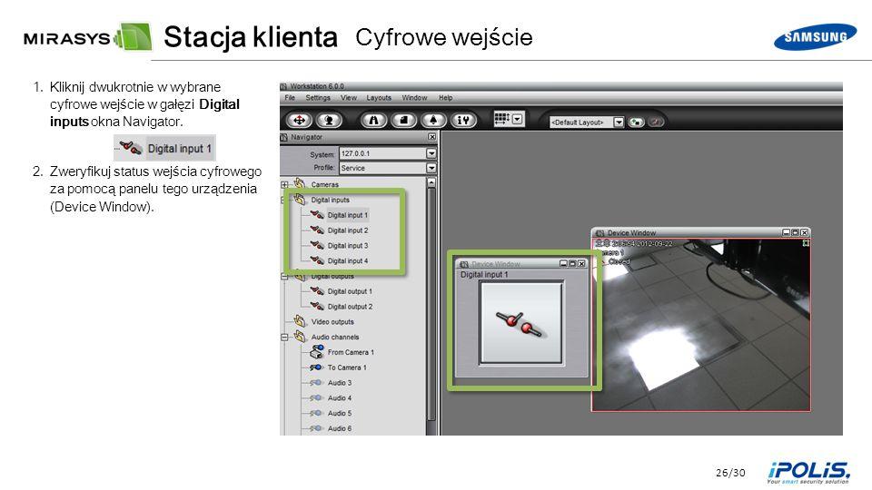 26/30 1.Kliknij dwukrotnie w wybrane cyfrowe wejście w gałęzi Digital inputs okna Navigator.