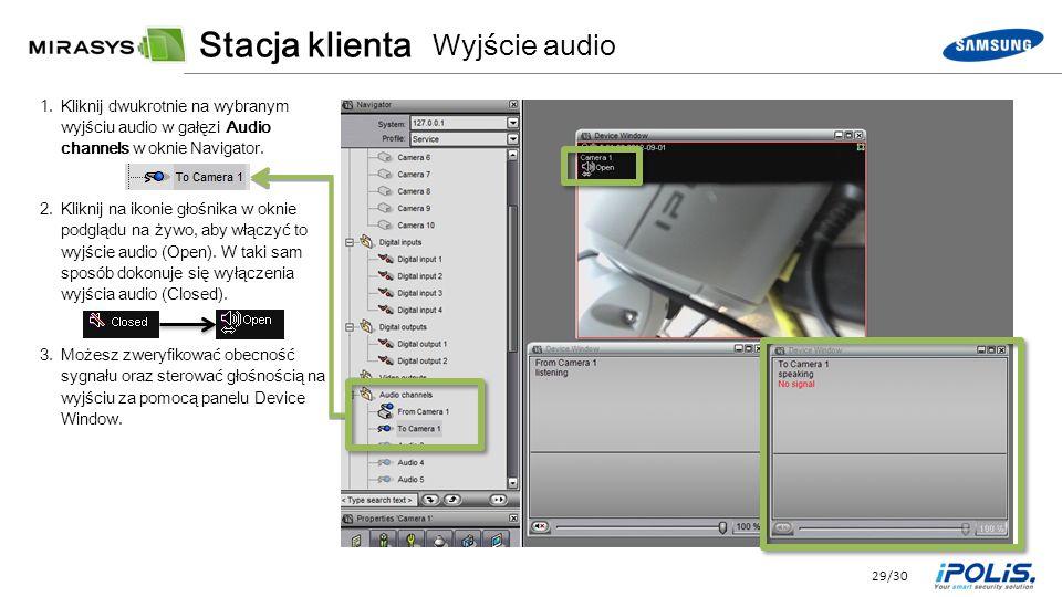 29/30 1.Kliknij dwukrotnie na wybranym wyjściu audio w gałęzi Audio channels w oknie Navigator.