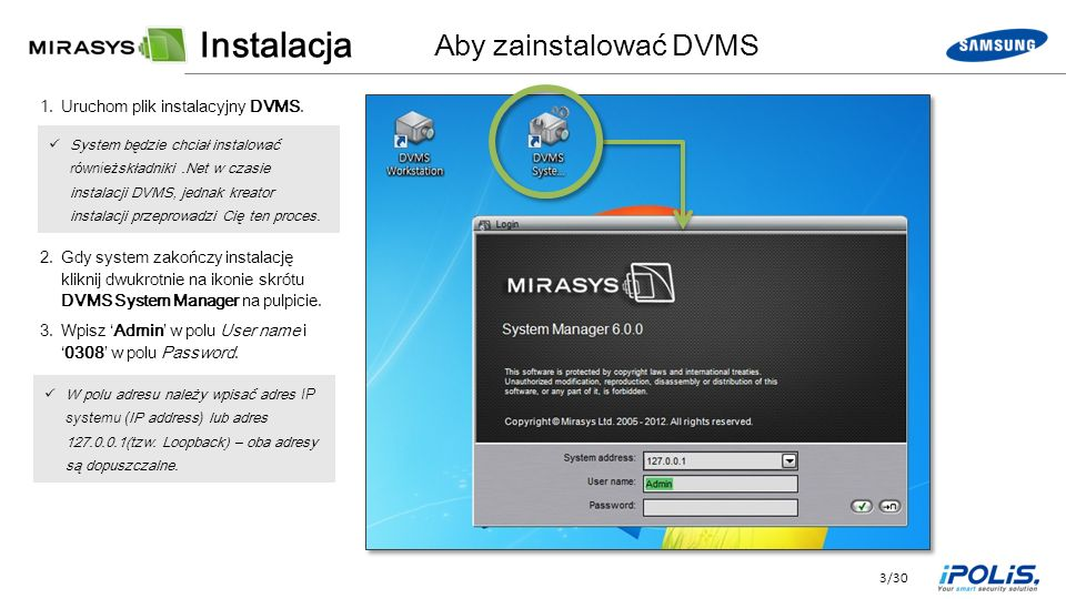 3/30 1.Uruchom plik instalacyjny DVMS.