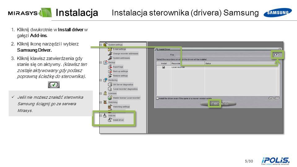 5/30 1.Kliknij dwukrotnie w Install driver w gałęzi Add-ins.