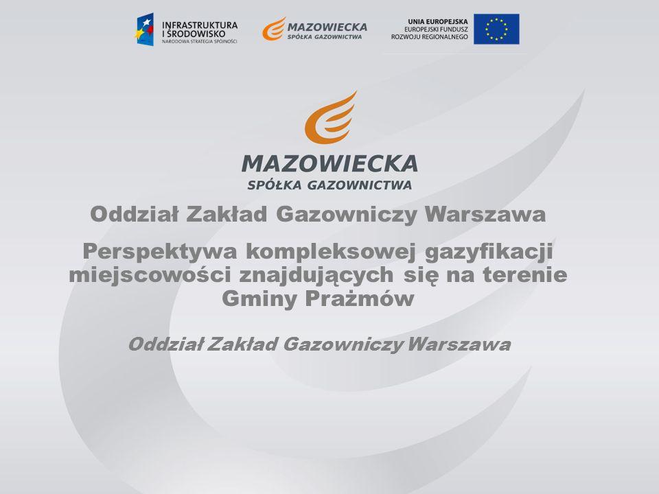 Perspektywy gazyfikacji Gminy Prażmów Mazowiecka Spółka Gazownictwa Sp.