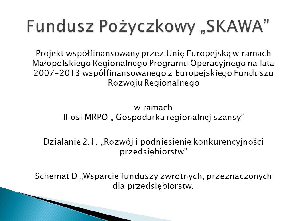 Projekt współfinansowany przez Unię Europejską w ramach Małopolskiego Regionalnego Programu Operacyjnego na lata 2007-2013 współfinansowanego z Europejskiego Funduszu Rozwoju Regionalnego w ramach II osi MRPO Gospodarka regionalnej szansy Działanie 2.1.