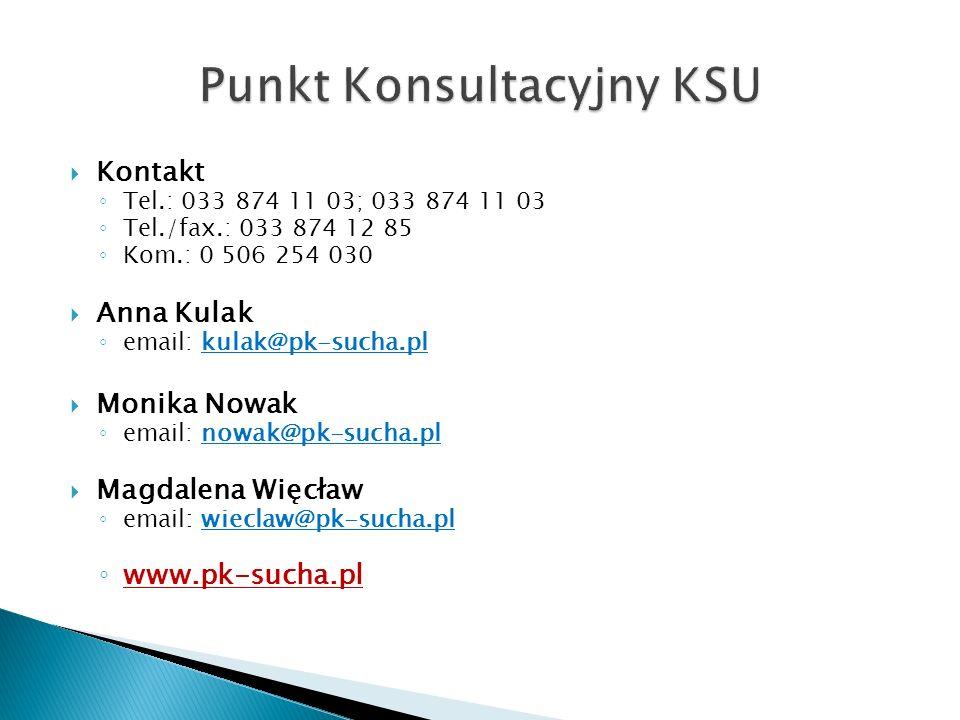 Kontakt Tel.: 033 874 11 03; 033 874 11 03 Tel./fax.: 033 874 12 85 Kom.: 0 506 254 030 Anna Kulak email: kulak@pk-sucha.pl Monika Nowak email: nowak@pk-sucha.pl Magdalena Więcław email: wieclaw@pk-sucha.pl www.pk-sucha.pl