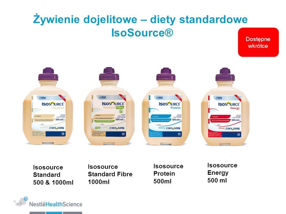 Żywienie dojelitowe – diety standardowe IsoSource® Isosource Standard 500 & 1000ml Isosource Energy 500 ml Isosource Protein 500ml Isosource Standard