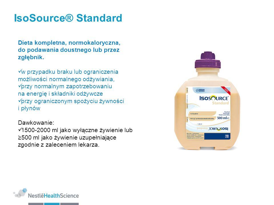 IsoSource® Standard 1.0 kcal/ml Rozkład kaloryczny (% kalorii): Białko/Tłuszcze/Węglowodany: 16/30/54 Wzbogacony o EPA/DHA (0,5 g/1500 kcal) N6:N3 = 4:1 MCT: 20% Produkt bezglutenowy niska osmolarność 236mOsm/l Dostępna objętość produktu: 500/1000 ml