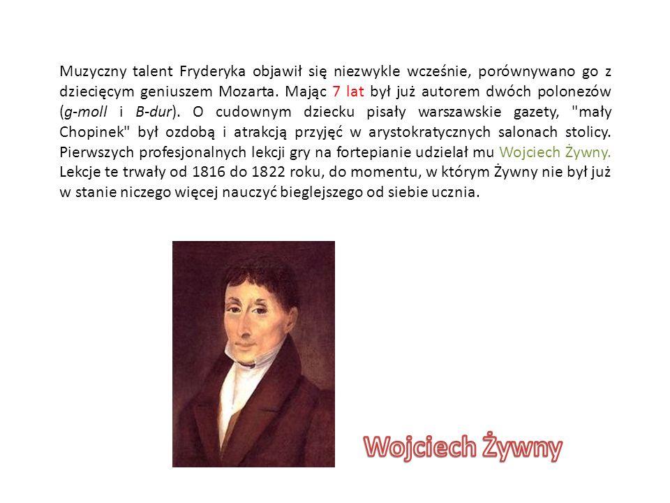 Muzyczny talent Fryderyka objawił się niezwykle wcześnie, porównywano go z dziecięcym geniuszem Mozarta. Mając 7 lat był już autorem dwóch polonezów (