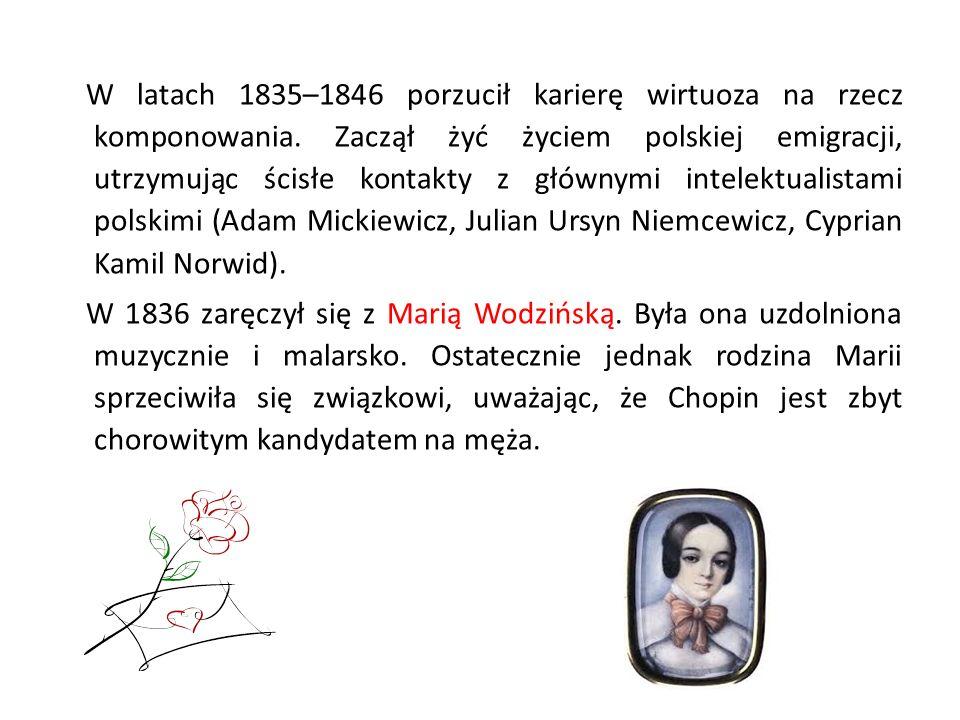 W latach 1835–1846 porzucił karierę wirtuoza na rzecz komponowania. Zaczął żyć życiem polskiej emigracji, utrzymując ścisłe kontakty z głównymi intele