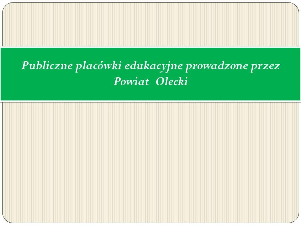 Publiczne placówki edukacyjne prowadzone przez Powiat Olecki
