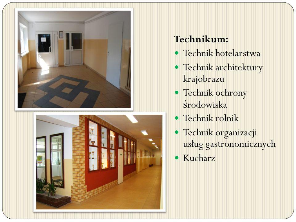 Technikum: Technik hotelarstwa Technik architektury krajobrazu Technik ochrony ś rodowiska Technik rolnik Technik organizacji usług gastronomicznych K