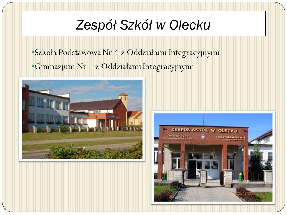 Zespół Szkół w Olecku Szkoła Podstawowa Nr 4 z Oddziałami Integracyjnymi Gimnazjum Nr 1 z Oddziałami Integracyjnymi