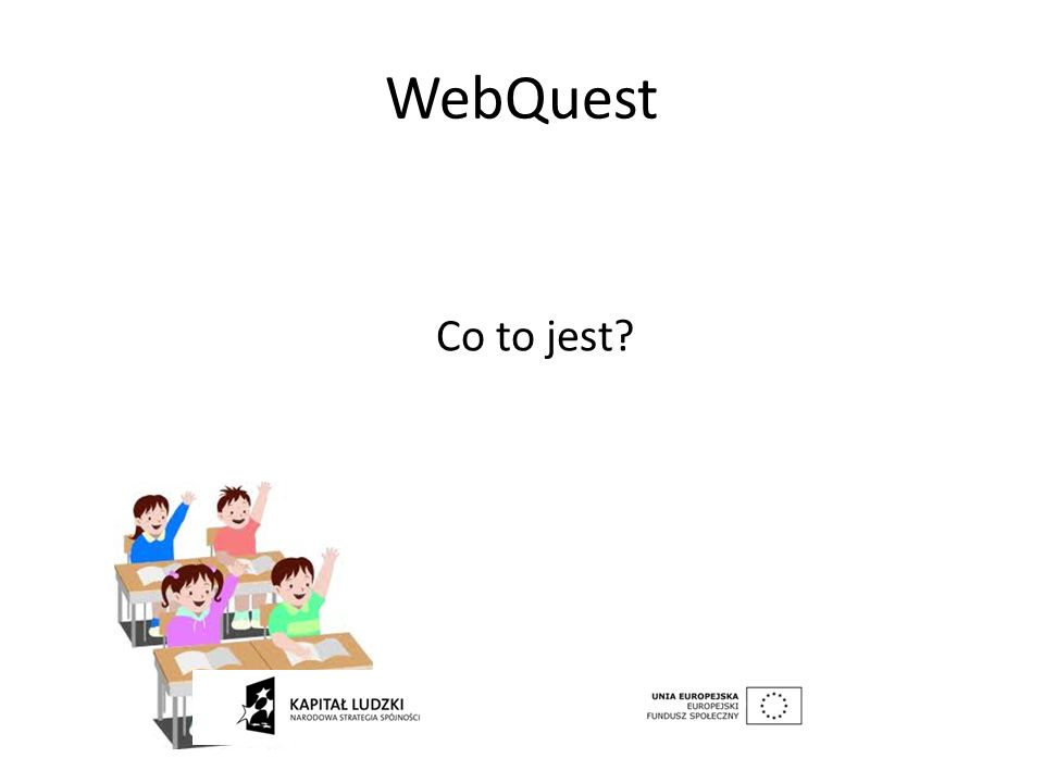 WebQuest Co to jest?
