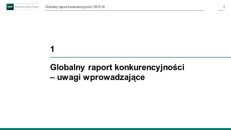 3 Globalny raport konkurencyjności – uwagi wprowadzające 1