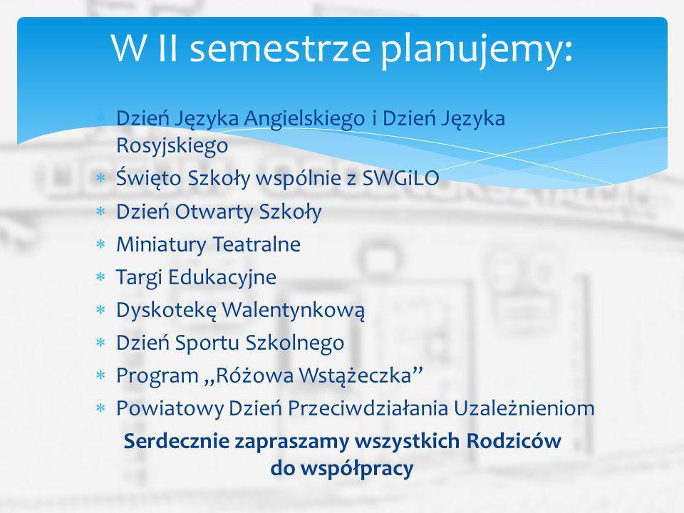 Dzień Języka Angielskiego i Dzień Języka Rosyjskiego Święto Szkoły wspólnie z SWGiLO Dzień Otwarty Szkoły Miniatury Teatralne Targi Edukacyjne Dyskote