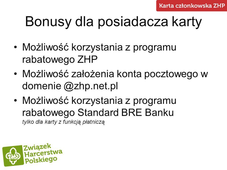 Bonusy dla posiadacza karty Możliwość korzystania z programu rabatowego ZHP Możliwość założenia konta pocztowego w domenie @zhp.net.pl Możliwość korzy