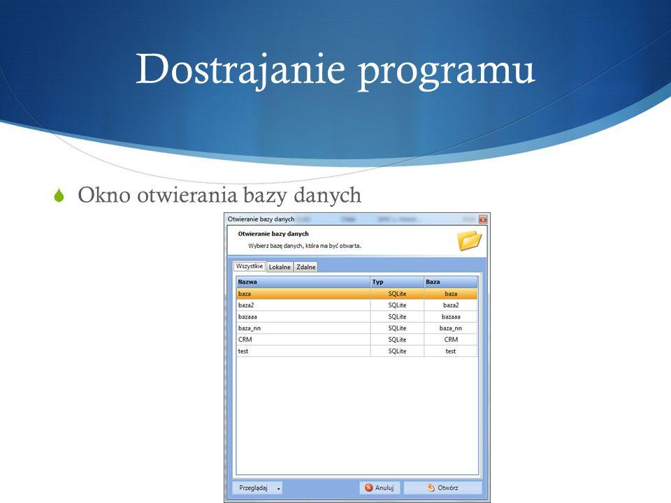Dostrajanie programu Okno otwierania bazy danych