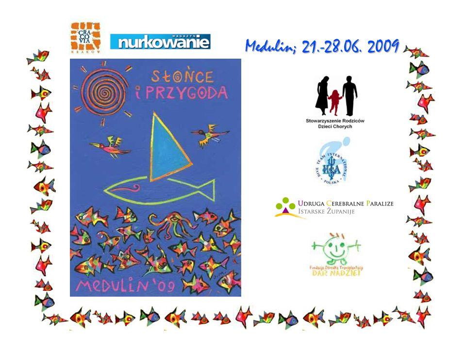 Medulin; 21.-28.06. 2009