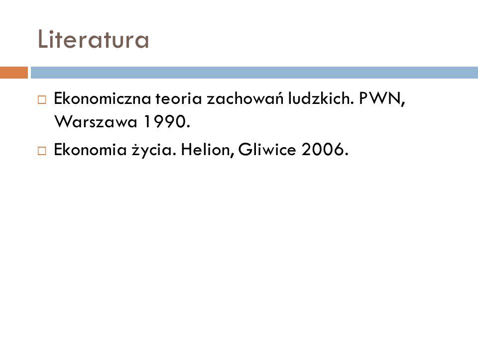 Literatura Ekonomiczna teoria zachowań ludzkich. PWN, Warszawa 1990. Ekonomia życia. Helion, Gliwice 2006.