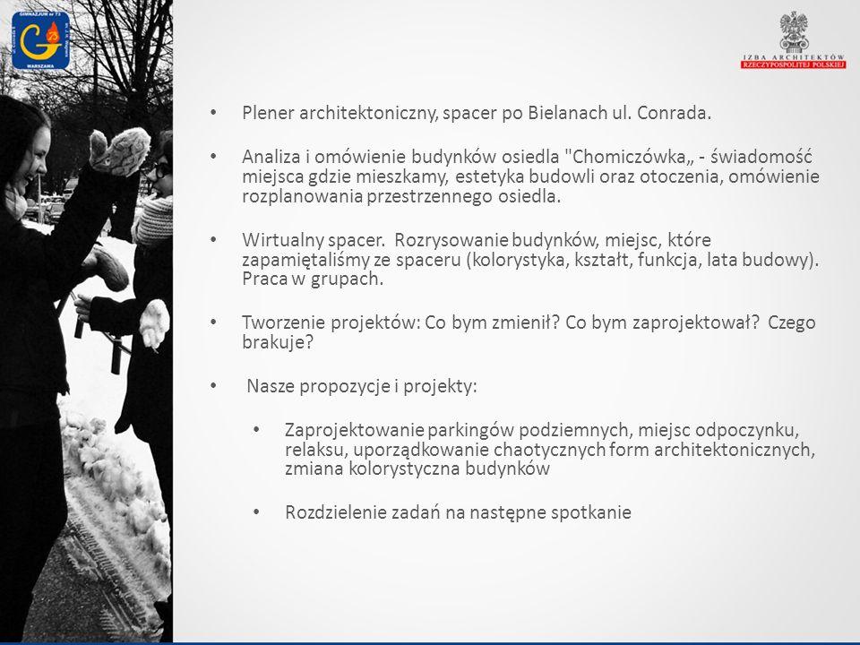Plener architektoniczny, spacer po Bielanach ul. Conrada. Analiza i omówienie budynków osiedla