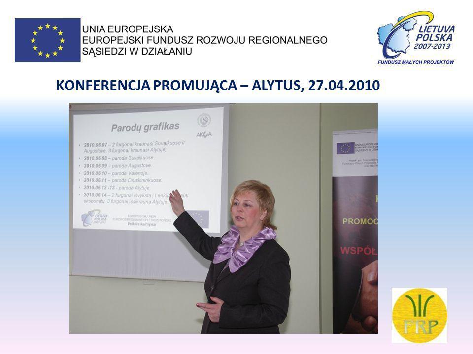 DZIAŁANIE: TRANSGRANICZNE MOBILNE TARGI MŚP POLSKIEJ I LITEWSKIEJ CZĘŚCI EUROREGIONU NIEMEN DRUSKIENNIKI, 22.07.2010 VARENA, 23.07.2010 ALYTUS, 24-25.07.2010 AUGUSTÓW, 30-31.07.2010