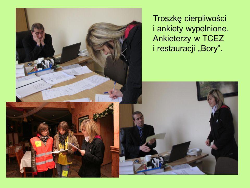 Troszkę cierpliwości i ankiety wypełnione. Ankieterzy w TCEZ i restauracji Bory.