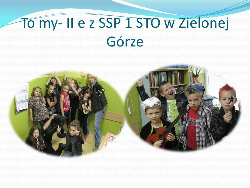 To my- II e z SSP 1 STO w Zielonej Górze