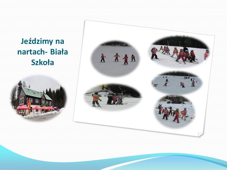 Jeździmy na nartach- Biała Szkoła