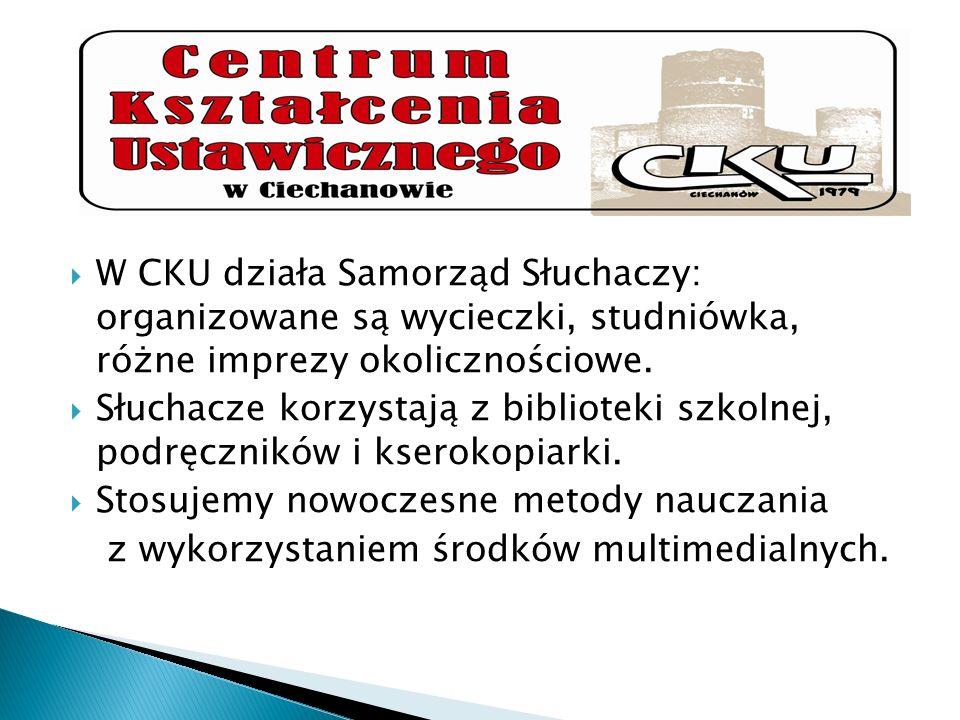 W CKU działa Samorząd Słuchaczy: organizowane są wycieczki, studniówka, różne imprezy okolicznościowe. Słuchacze korzystają z biblioteki szkolnej, pod