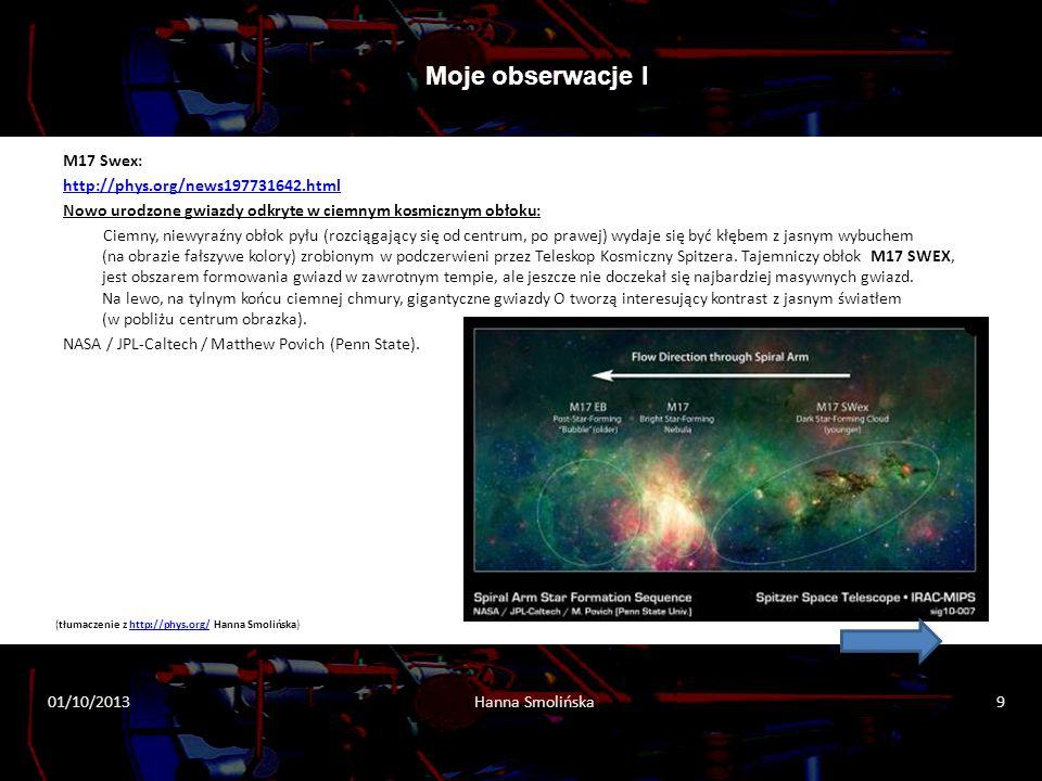 M17 Swex: http://phys.org/news197731642.html Nowo urodzone gwiazdy odkryte w ciemnym kosmicznym obłoku: Ciemny, niewyraźny obłok pyłu (rozciągający si