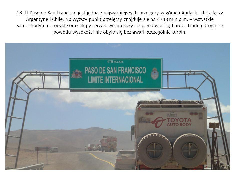 18. El Paso de San Francisco jest jedną z najważniejszych przełęczy w górach Andach, która łączy Argentynę i Chile. Najwyższy punkt przełęczy znajduje