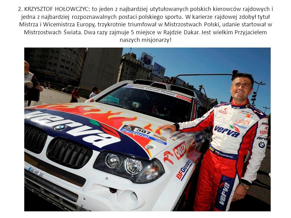 2. KRZYSZTOF HOŁOWCZYC: to jeden z najbardziej utytułowanych polskich kierowców rajdowych i jedna z najbardziej rozpoznawalnych postaci polskiego spor