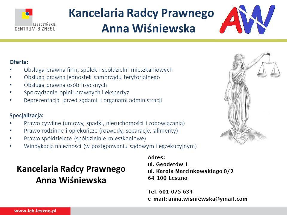 Kancelaria Radcy Prawnego Anna Wiśniewska Oferta: Obsługa prawna firm, spółek i spółdzielni mieszkaniowych Obsługa prawna jednostek samorządu terytori