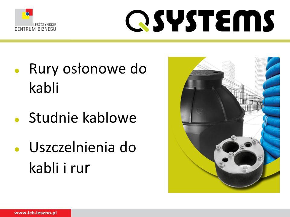 Rury osłonowe do kabli Studnie kablowe Uszczelnienia do kabli i ru r
