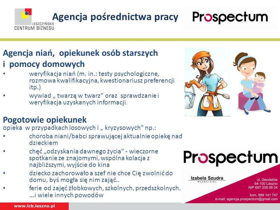 Agencja pośrednictwa pracy Agencja niań, opiekunek osób starszych i pomocy domowych weryfikacja niań (m. in.: testy psychologiczne, rozmowa kwalifikac