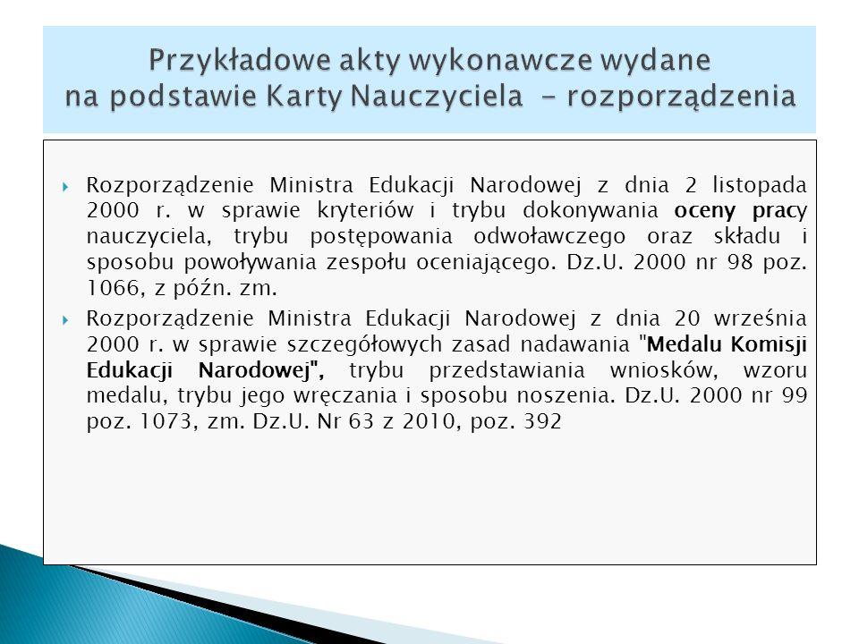 Rozporządzenie Ministra Edukacji Narodowej z dnia 2 listopada 2000 r. w sprawie kryteriów i trybu dokonywania oceny pracy nauczyciela, trybu postępowa