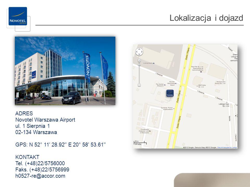 Lokalizacja i dojazd ADRES Novotel Warszawa Airport ul. 1 Sierpnia 1 02-134 Warszawa GPS: N 52° 11' 28.92'' E 20° 58' 53.61'' KONTAKT Tel. (+48)22/575