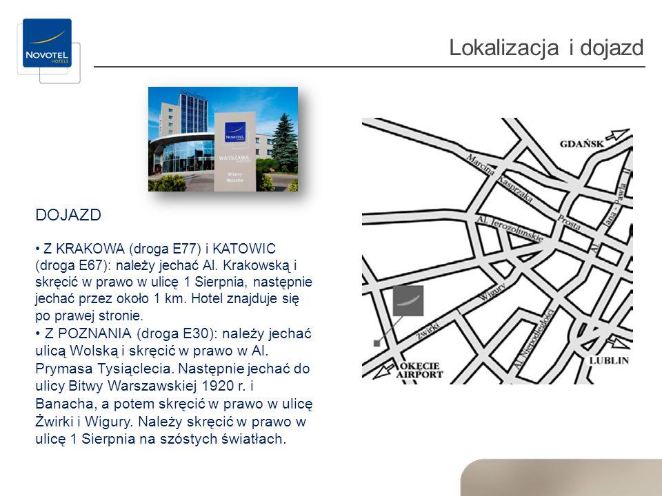 Lokalizacja i dojazd DOJAZD Z KRAKOWA (droga E77) i KATOWIC (droga E67): należy jechać Al. Krakowską i skręcić w prawo w ulicę 1 Sierpnia, następnie j