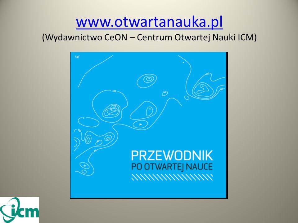 www.otwartanauka.pl www.otwartanauka.pl (Wydawnictwo CeON – Centrum Otwartej Nauki ICM)