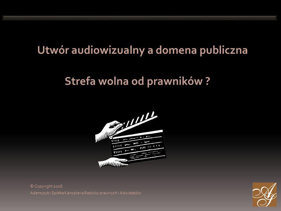 Utwór audiowizualny a domena publiczna Strefa wolna od prawników .