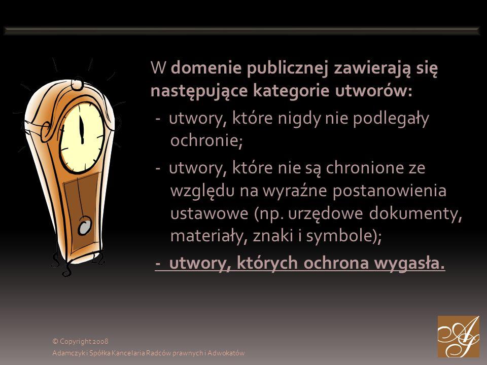 W domenie publicznej zawierają się następujące kategorie utworów: - utwory, które nigdy nie podlegały ochronie; - utwory, które nie są chronione ze względu na wyraźne postanowienia ustawowe (np.